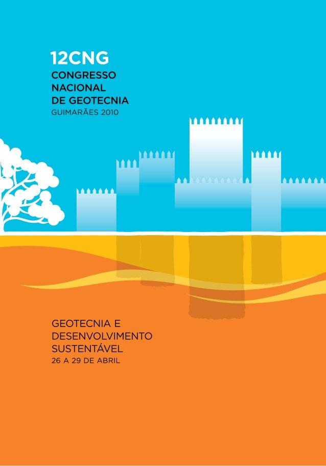 A Sociedade Portuguesa de Geotecnia (SPG) e o Departamento de Engenharia Civil da Universidade do Minho (DEC-UM) têm a hon...