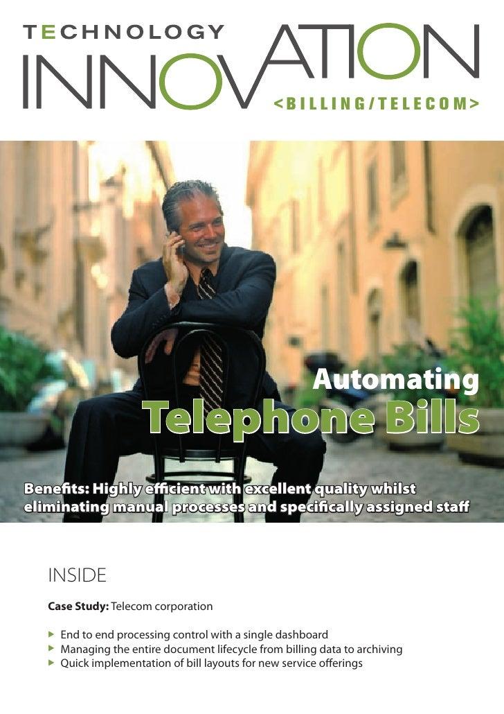 <BILLING/TELECOM>                                                              Automating                        Telephone...