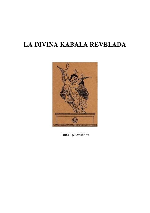 LA DIVINA KABALA REVELADA         TIBONI (PAVEJEAU)