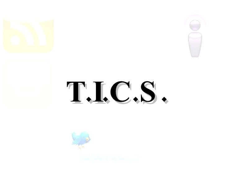 T.I.C.S.