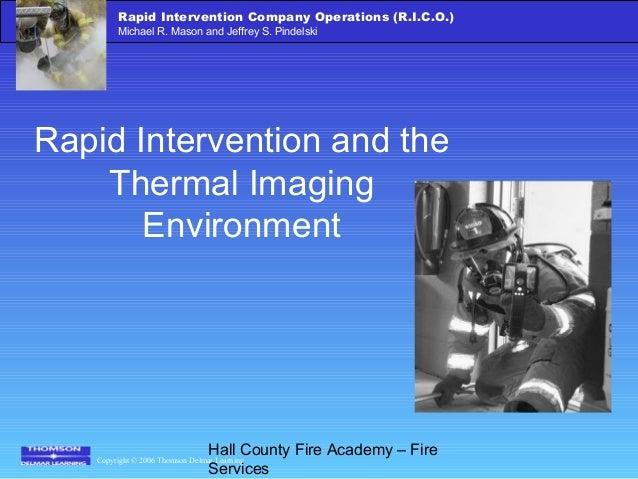 Copyright © 2006 Thomson Delmar Learning Rapid Intervention Company Operations (R.I.C.O.) Michael R. Mason and Jeffrey S. ...