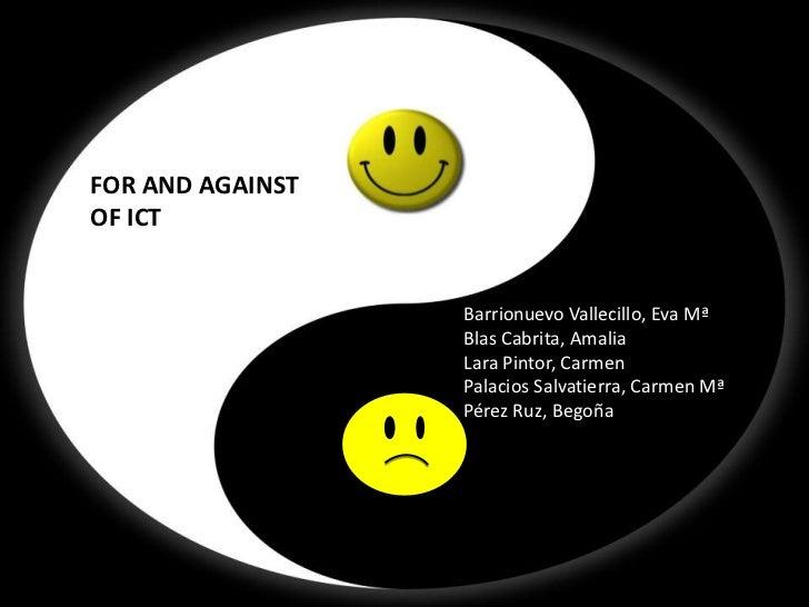 FOR AND AGAINST OF ICT              FOR AND AGAINST              OF ICT                                Barrionuevo Valleci...
