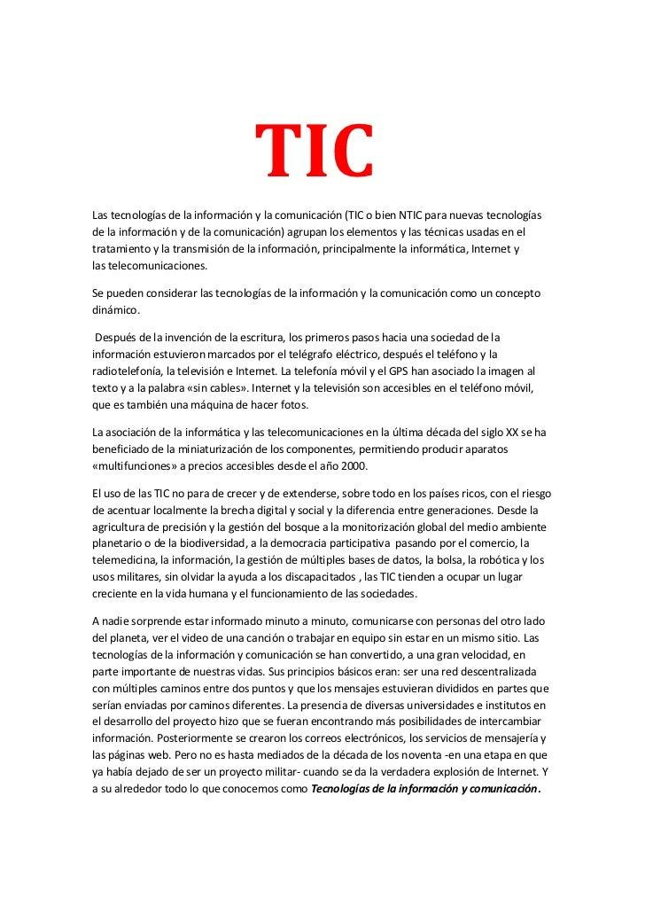 TICLas tecnologías de la información y la comunicación (TIC o bien NTIC para nuevas tecnologíasde la información y de la c...