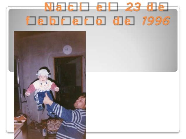 N a c i e l 23 d e f e b r e r o d e 1996