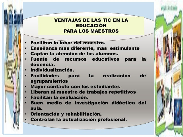 DESVENTAJAS EN LA EDUCACION PARA LOS MAESTROS • DESARROLLO DE ESTRATEGIAS DE MINIMO ESFUERZO. • Estrés. • Desfases respect...