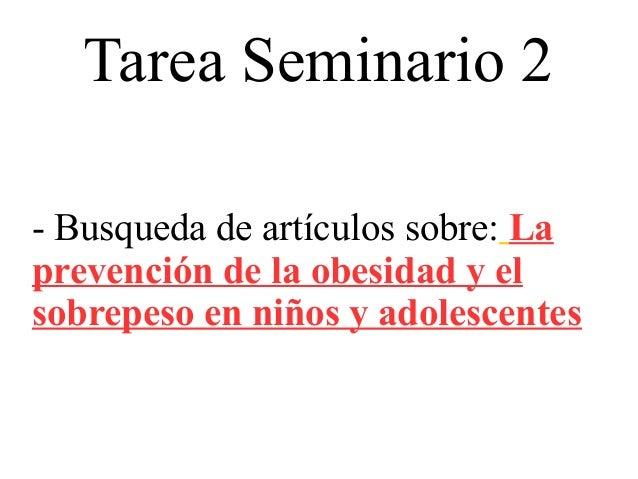 Tarea Seminario 2 - Busqueda de artículos sobre: La prevención de la obesidad y el sobrepeso en niños y adolescentes