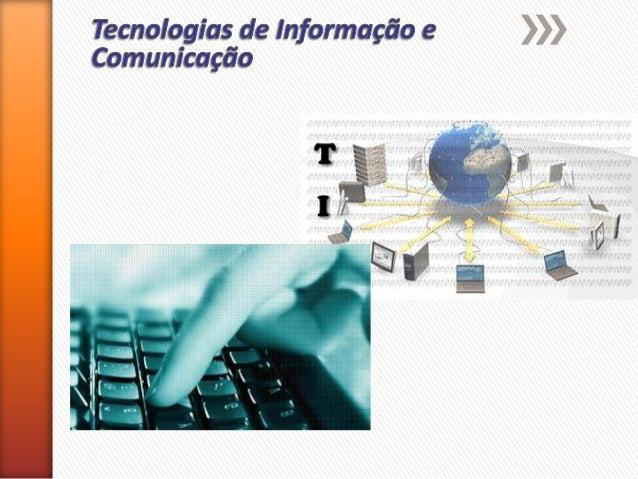 Informação  Automática  Informática  significa tratamento e processamento da informação, utilizando meios automáticos, nom...