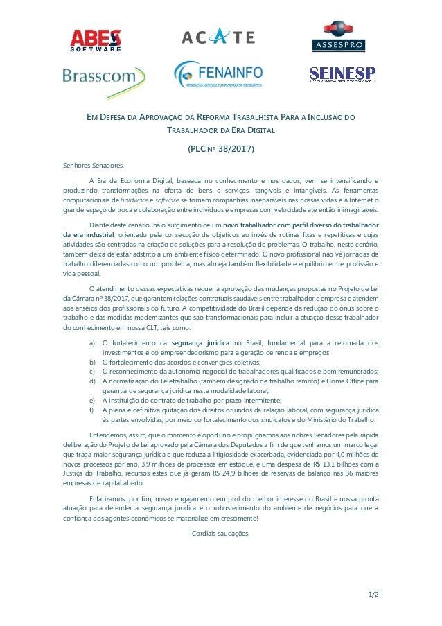 1/2 EM DEFESA DA APROVAÇÃO DA REFORMA TRABALHISTA PARA A INCLUSÃO DO TRABALHADOR DA ERA DIGITAL (PLC Nº 38/2017) Senhores ...