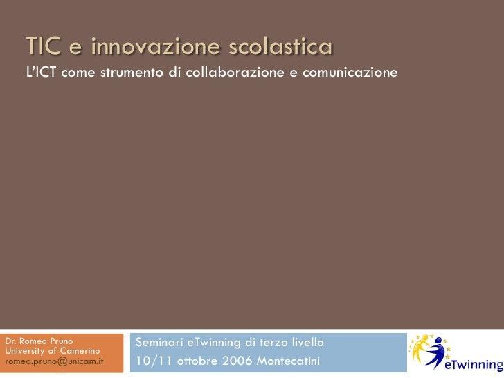 TIC e innovazione scolastica     L Toetmn dcl o zneouc ie     ' c s eo i l r ie c nao     I m r t o b ao      C    u    a ...