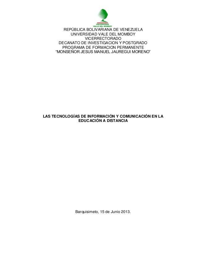 REPÚBLICA BOLIVARIANA DE VENEZUELAUNIVERSIDAD VALE DEL MOMBOYVICERRECTORADODECANATO DE INVESTIGACION Y POSTGRADOPROGRAMA D...
