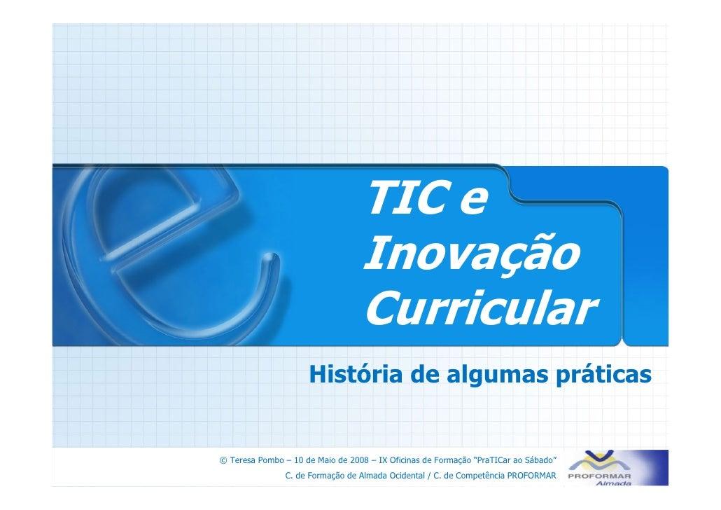 TIC e                                   Inovação                                   Curricular                      Históri...