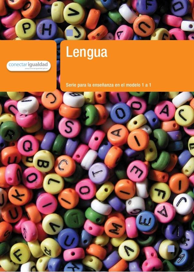 Serie para la enseñanza en el modelo 1 a 1Lenguamaterial de distribución gratuita