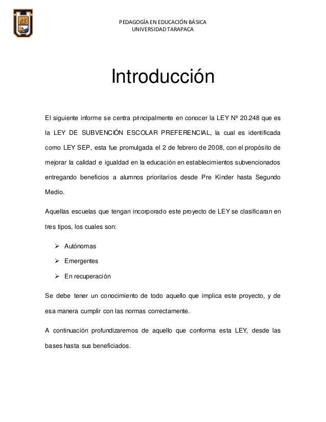 PEDAGOGÍA EN EDUCACIÓN BÁSICA UNIVERSIDAD TARAPACA Introducción El siguiente informe se centra principalmente en conocer l...