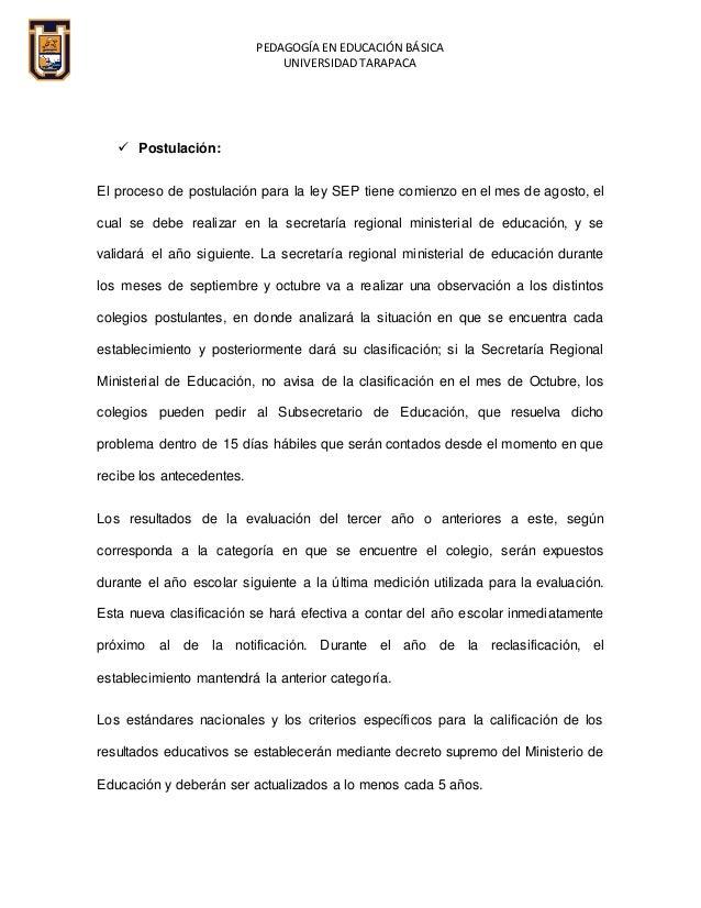 PEDAGOGÍA EN EDUCACIÓN BÁSICA UNIVERSIDAD TARAPACA  Postulación: El proceso de postulación para la ley SEP tiene comienzo...
