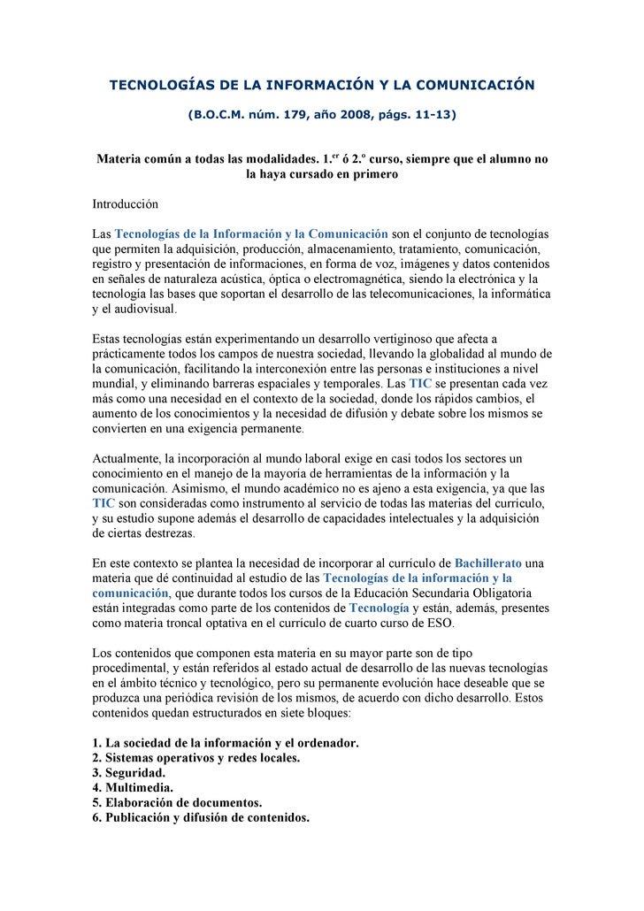 TECNOLOGÍAS DE LA INFORMACIÓN Y LA COMUNICACIÓN                    (B.O.C.M. núm. 179, año 2008, págs. 11-13)    Materia c...