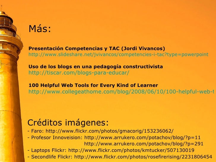 <ul><li>Créditos imágenes: </li></ul><ul><li>- Faro: http://www.flickr.com/photos/gmacorig/153236062/  </li></ul><ul><li>-...