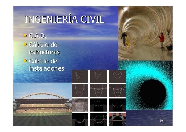 10/11/201510/11/2015 1919 INGENIERINGENIERÍÍA CIVILA CIVIL •• C.A.D.C.A.D. •• CCáálculo delculo de estructurasestructuras ...