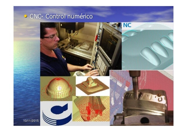 10/11/201510/11/2015 5353 •• CNCCNC-- Control numControl numééricorico