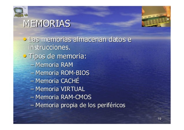 1919 MEMORIASMEMORIAS •• Las memorias almacenan datos eLas memorias almacenan datos e instrucciones.instrucciones. •• Tipo...