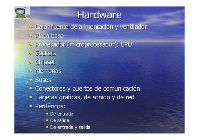 33 HardwareHardware •• Caja: fuente de alimentaciCaja: fuente de alimentacióón y ventiladorn y ventilador •• Placa basePla...