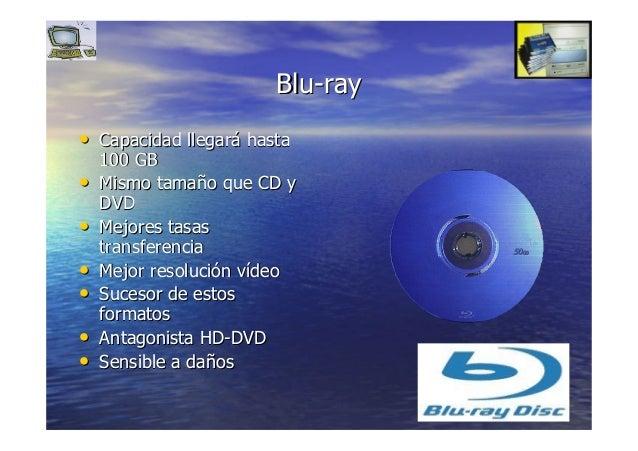 5353 BluBlu--rayray •• Capacidad llegarCapacidad llegaráá hastahasta 100 GB100 GB •• Mismo tamaMismo tamañño que CD yo que...