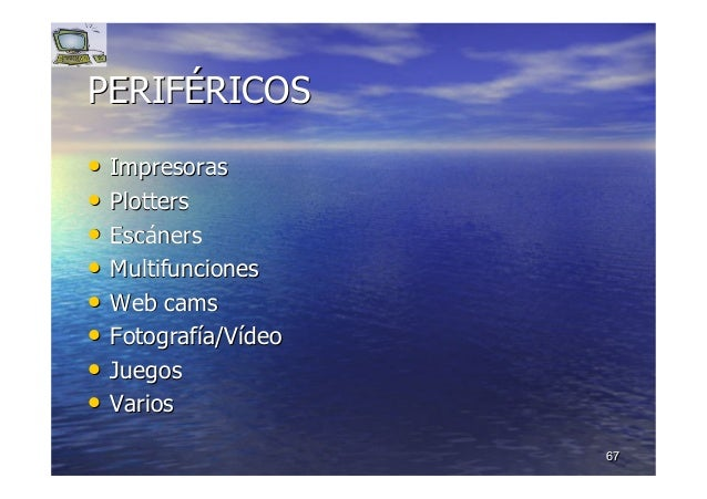 6767 PERIFPERIFÉÉRICOSRICOS •• ImpresorasImpresoras •• PlottersPlotters •• EscEscáánersners •• MultifuncionesMultifuncione...