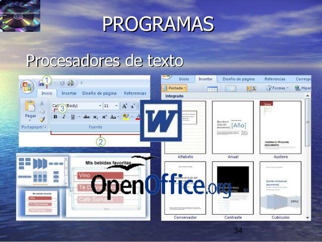 34 PROGRAMASPROGRAMAS Procesadores de textoProcesadores de texto