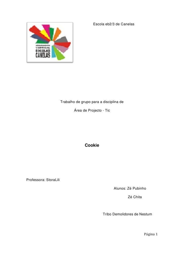 Escola eb2/3 de Canelas                             Trabalho de grupo para a disciplina de                                ...