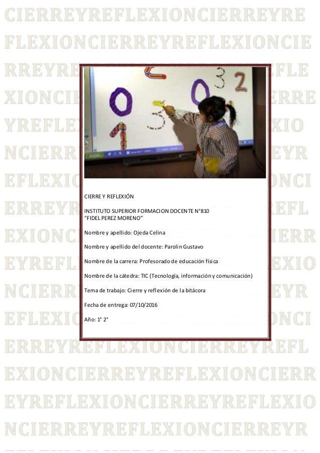 """[Escriba el título del documento] 2016 CIERRE Y REFLEXIÓN INSTITUTO SUPERIOR FORMACION DOCENTE N°810 """"FIDEL PEREZ MORENO"""" ..."""