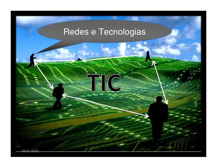 Redes e Tecnologias     08-01-2009