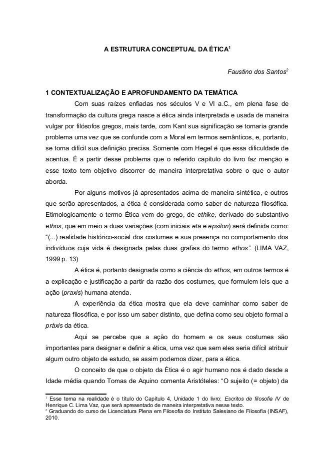 A ESTRUTURA CONCEPTUAL DA ÉTICA1                                                                          Faustino dos San...