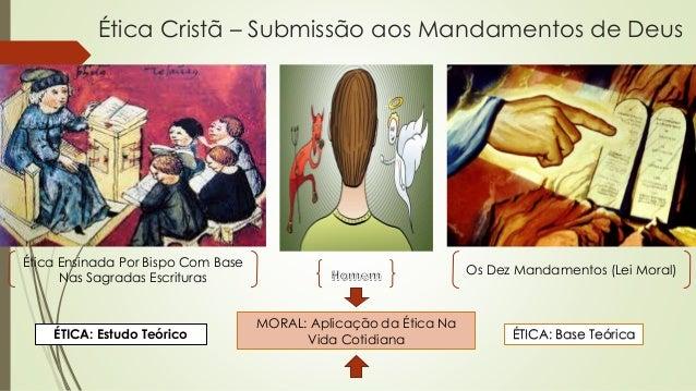 Os Mandamentos Na Vida Cristã: Ética Cristã (Medieval