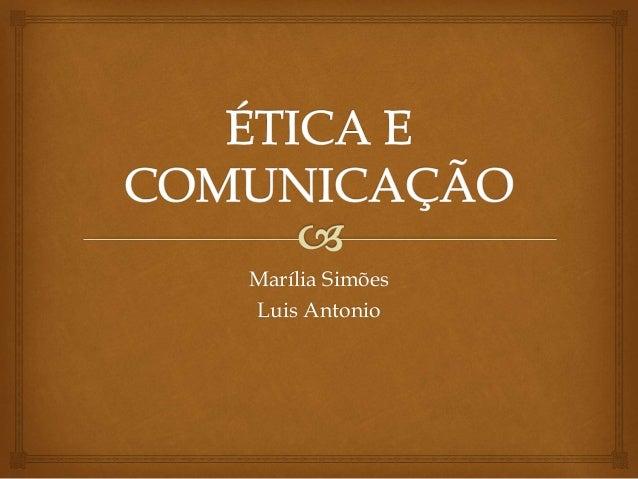 Marília Simões Luis Antonio