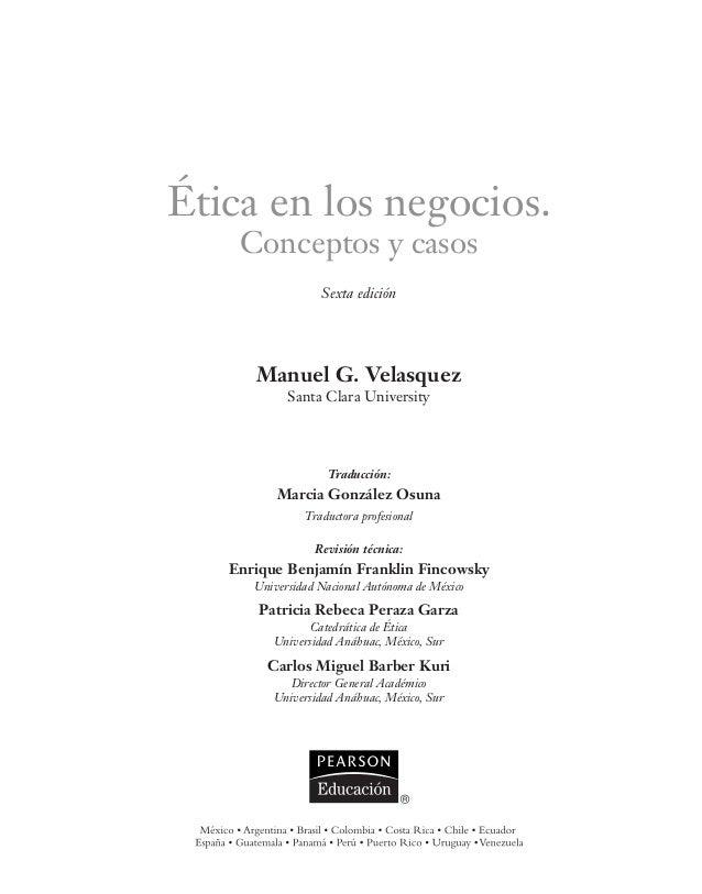 Etica en los negocios conceptos y casos manuel velasquez