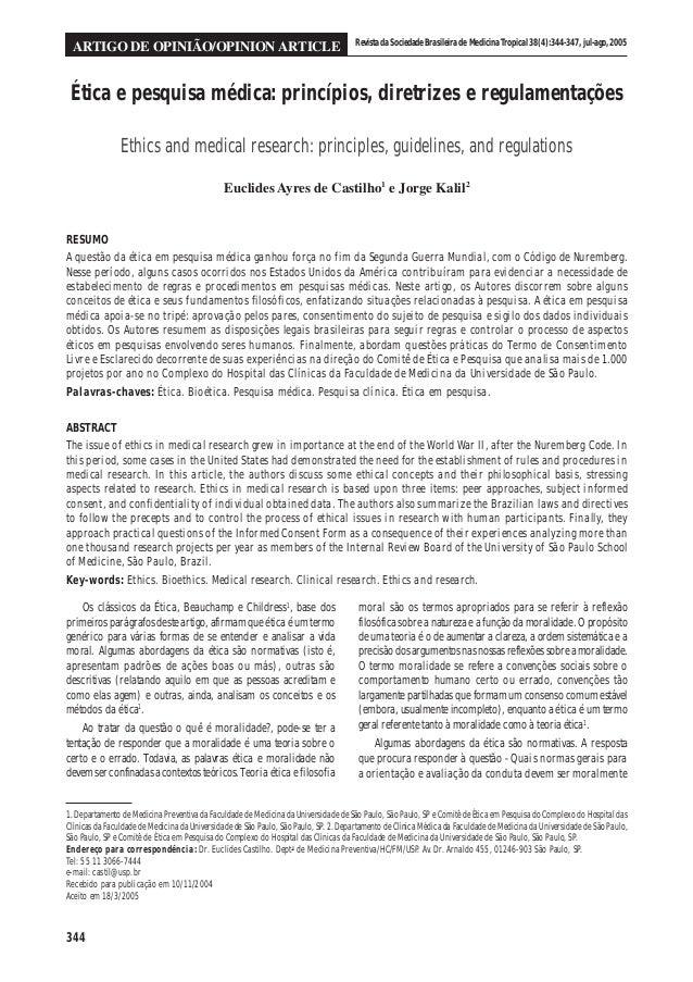 344 RevistadaSociedadeBrasileiradeMedicinaTropical38(4):344-347,jul-ago,2005 ARTIGO DE OPINIÃO/OPINION ARTICLE Ética e pes...