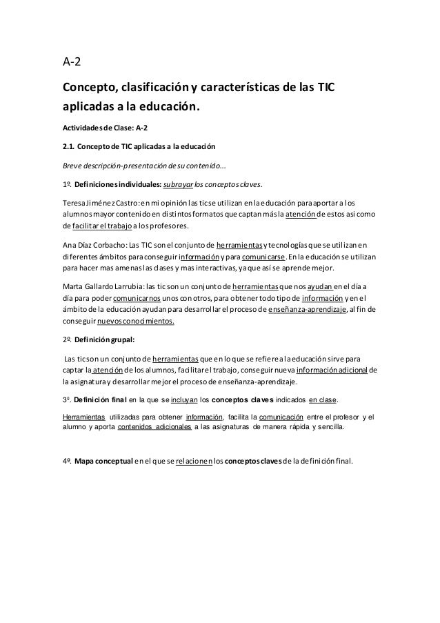 A-2 Concepto, clasificación y características de las TIC aplicadas a la educación. Actividadesde Clase: A-2 2.1. Conceptod...