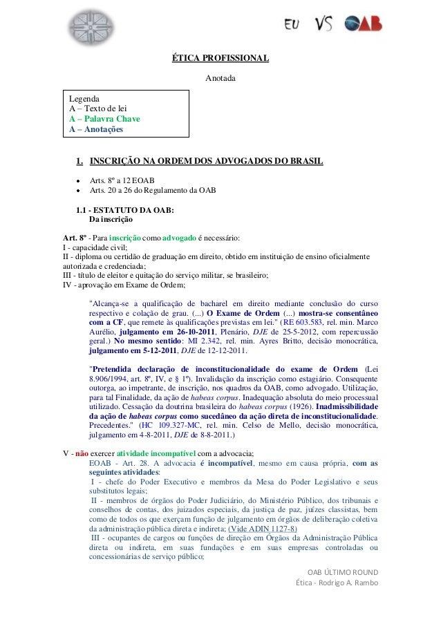 ÉTICA PROFISSIONAL                                           Anotada Legenda A – Texto de lei A – Palavra Chave A – Anotaç...