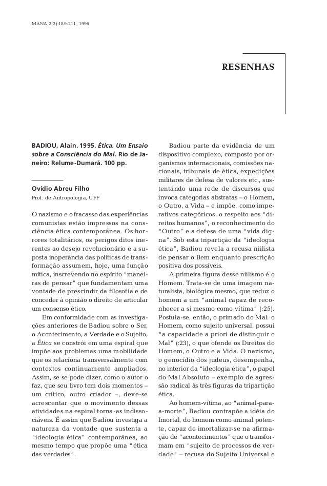 MANA 2(2):189-211, 1996                                                                   RESENHASBADIOU, Alain. 1995. Éti...
