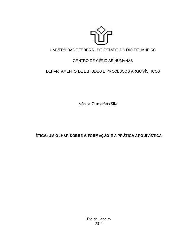 UNIVERSIDADE FEDERAL DO ESTADO DO RIO DE JANEIRO CENTRO DE CIÊNCIAS HUMANAS DEPARTAMENTO DE ESTUDOS E PROCESSOS ARQUIVÍSTI...