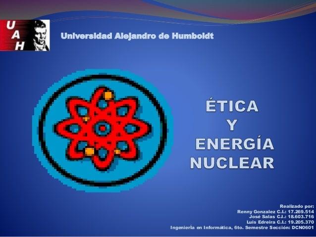 Realizado por: Renny Gonzalez C.I.: 17.269.514 José Salas C.I.: 18.603.716 Luis Edreira C.I.: 19.205.370 IngenierÍa en Inf...