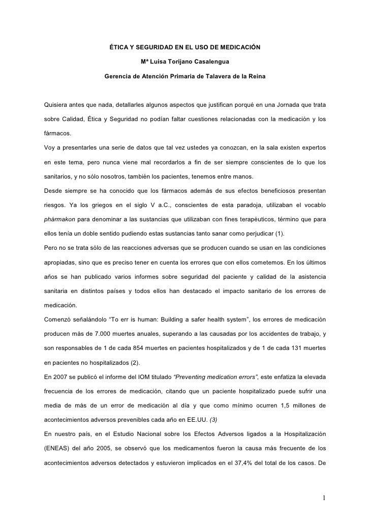 ÉTICA Y SEGURIDAD EN EL USO DE MEDICACIÓN                                        Mª Luisa Torijano Casalengua             ...