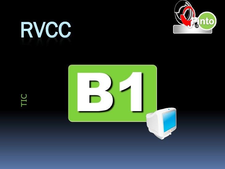 RVCC       B1TIC