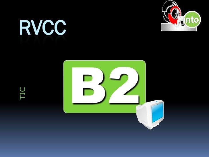 RVCC       B2TIC