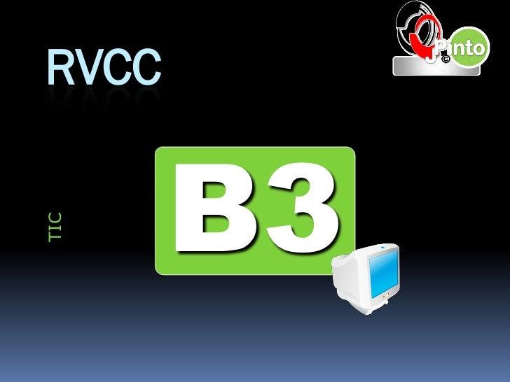 RVCC       B3TIC