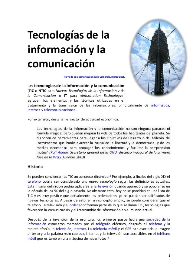 1 Tecnologías de la información y la comunicación Torre de telecomunicacionesdeCollserola, (Barcelona). Las tecnologías de...