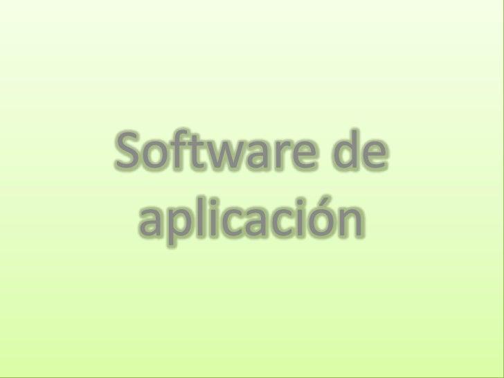 Software de  aplicación<br />