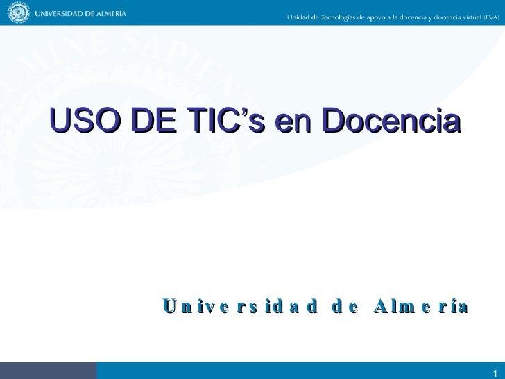 USO DE TIC's en Docencia Universidad de Almería