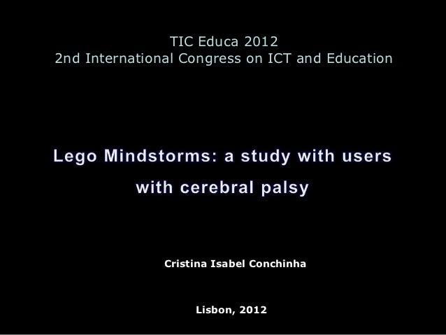 TIC Educa 20122nd International Congress on ICT and Education               Cristina Isabel Conchinha                    L...