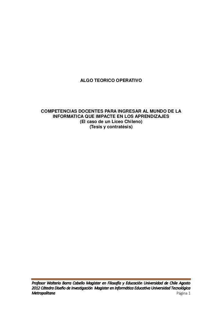 ALGO TEORICO OPERATIVO     COMPETENCIAS DOCENTES PARA INGRESAR AL MUNDO DE LA        INFORMATICA QUE IMPACTE EN LOS APREND...