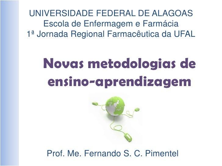 UNIVERSIDADE FEDERAL DE ALAGOAS<br />Escola de Enfermagem e Farmácia<br />1ª Jornada Regional Farmacêutica da UFAL<br />No...